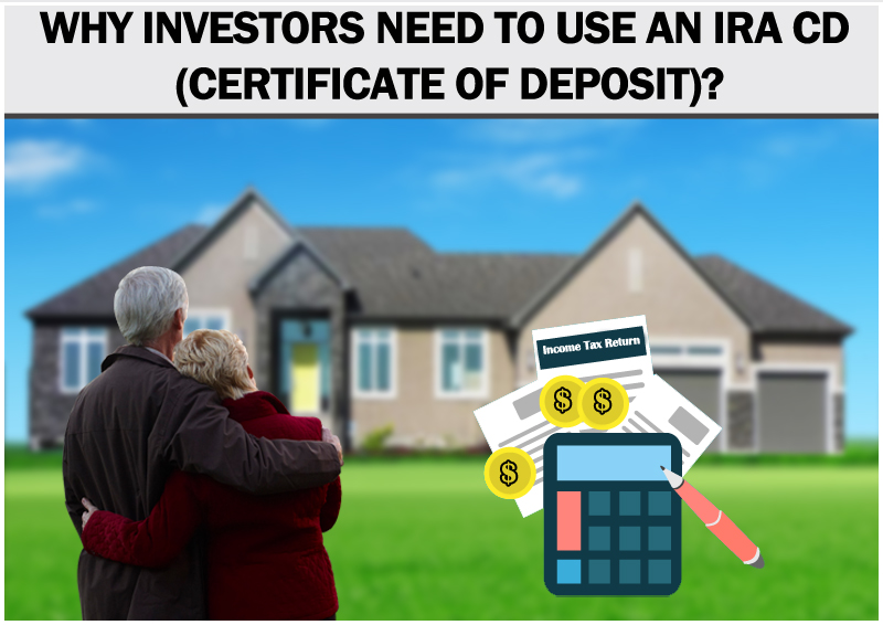 DC Fawcett-Why-investors-need-to-use-an-IRA-CD-(certificate-of-deposit)